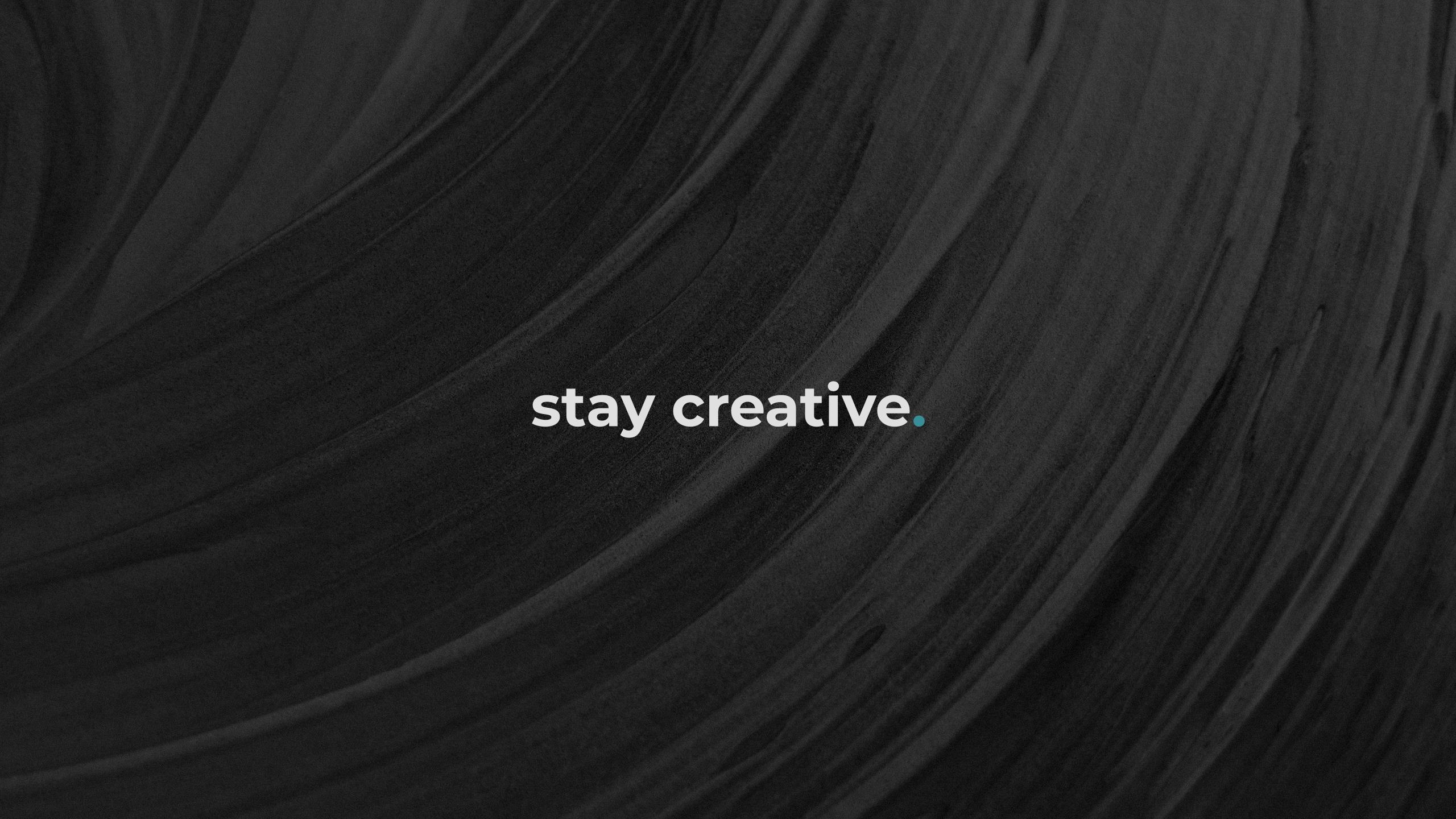 Stay Creative Wallpaper Remington Creative